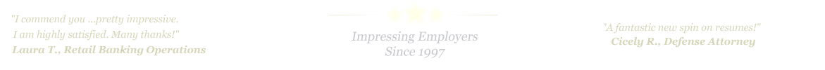 Denton Resume Service... IMPRESSING EMPLOYERS SINCE 1997!